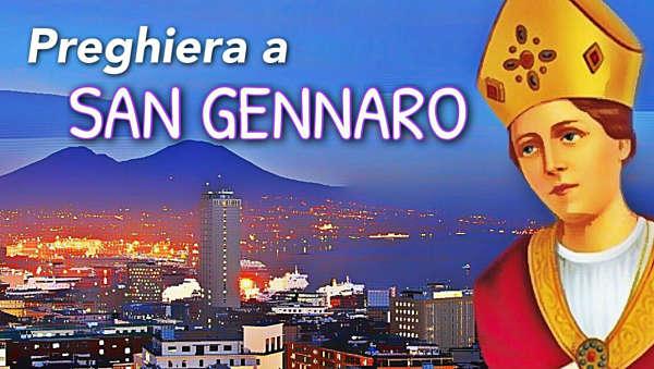 Preghiera a San Gennaro Napoli aiuto sangue