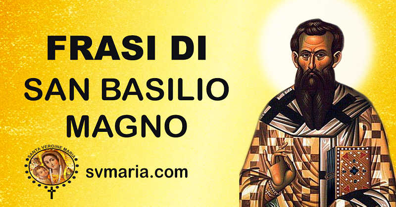 10 FRASI DI SAN BASILIO MAGNO